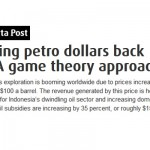 Turning petrodollars back on: A game theory approach [TheJakartaPost.com]